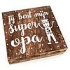 "BonTon BonTon - Houten Tekstplank / Tekstbord 15 cm ""Jij bent mijn super Opa'' - Kleur Naturel"