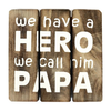 "BonTon Houten Tekstplank / Tekstbord 20cm ""We have a HERO and we call him PAPA"" - Kleur Naturel"