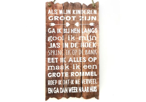 """Houten Tekstplank / Tekstbord 55 x 30 cm """"Als mijn kinderen groot zijn..."""" - Kleur Naturel"""
