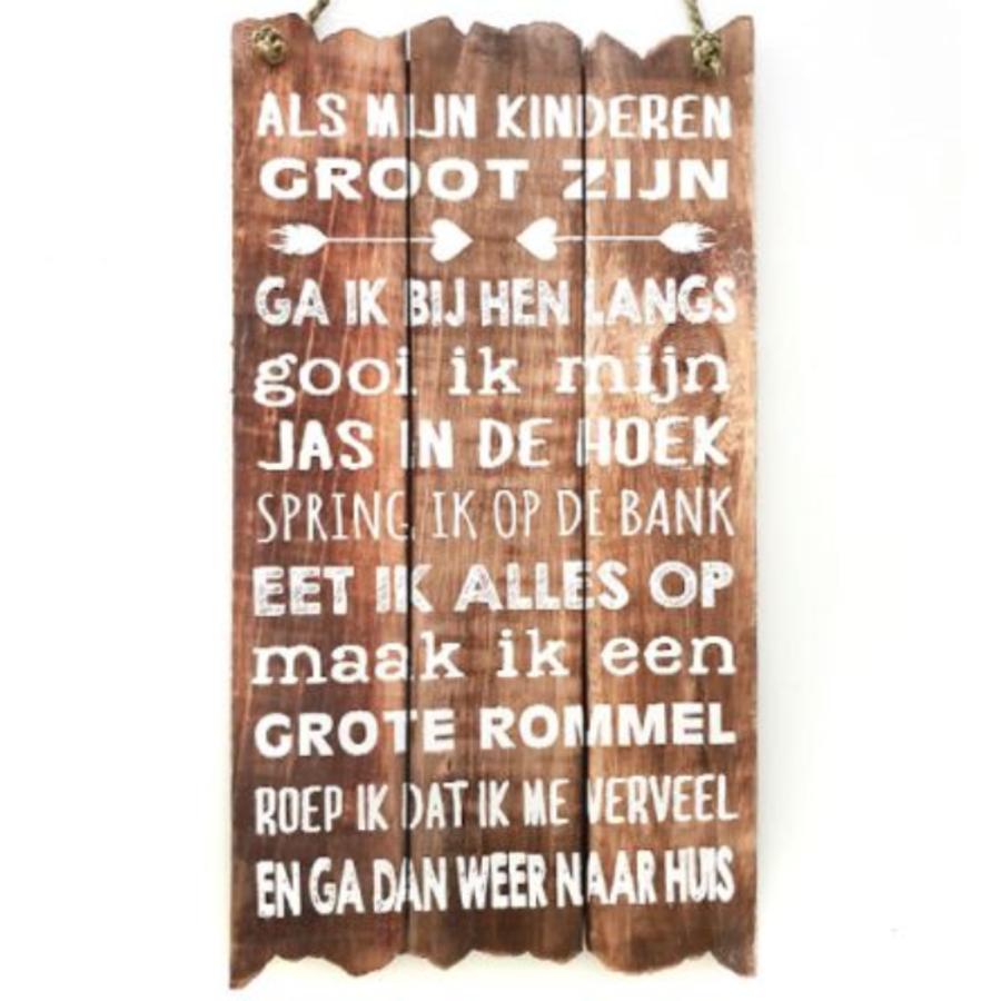 """Houten Tekstplank / Tekstbord 55x30cm """"Als mijn kinderen groot zijn..."""" - Kleur Naturel-1"""