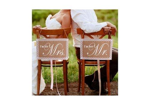 I'm his Mrs.  & I'm her Mr. Slinger - Bruiloft Decoratie