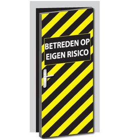 Enter at own risk door sticker