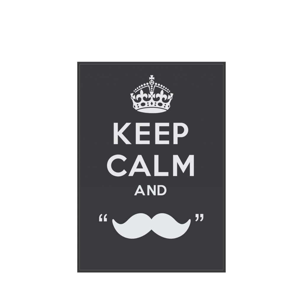 Keep calm and grow a moustache Sticker