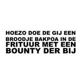 HOEZO DOE DE GIJ EEN BROODJE BAKPOA IN DE FRITUUR MET EEN BOUNTY DER BIJ Sticker