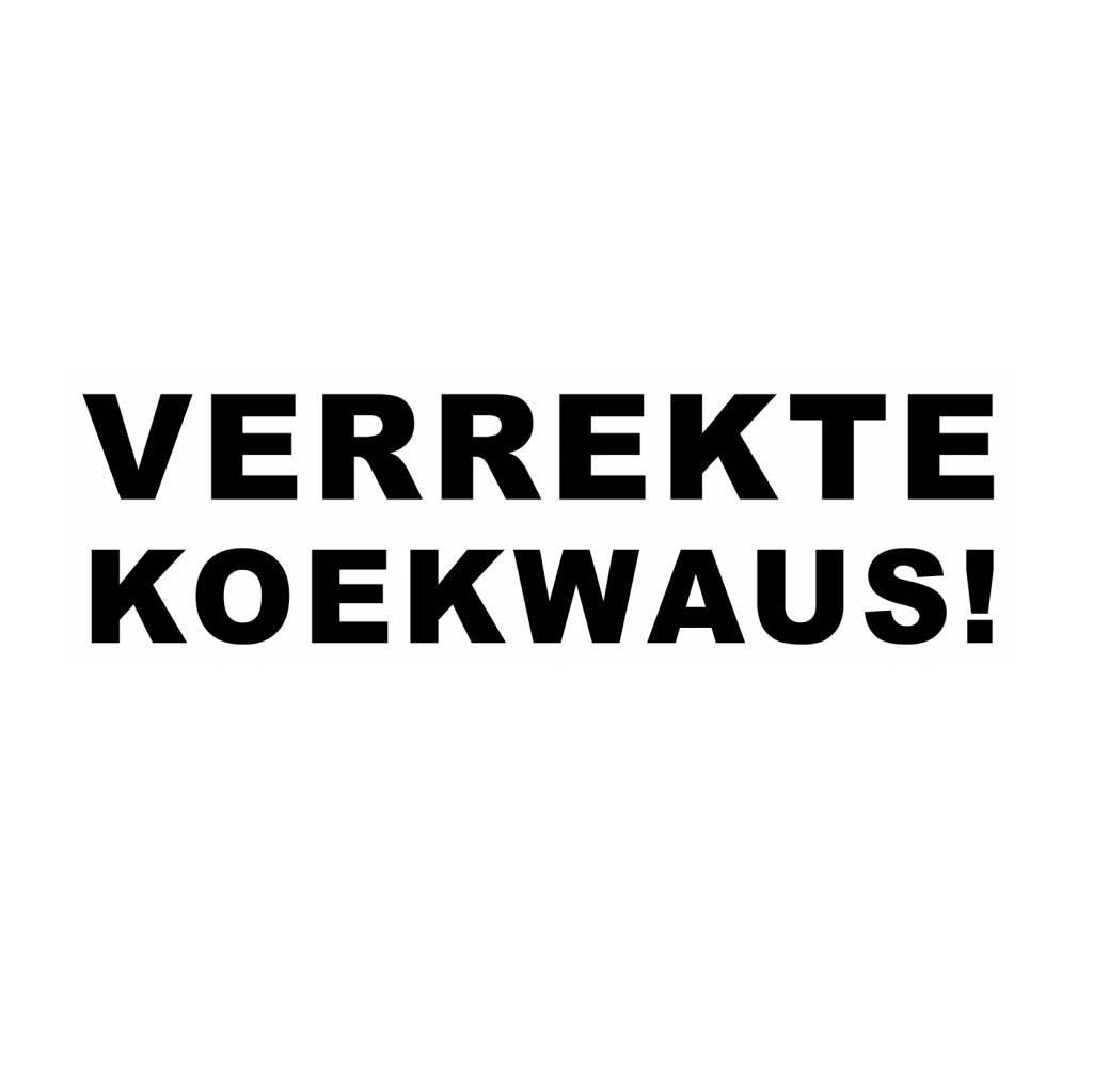 VERREKTE KOEKWAUS! Sticker