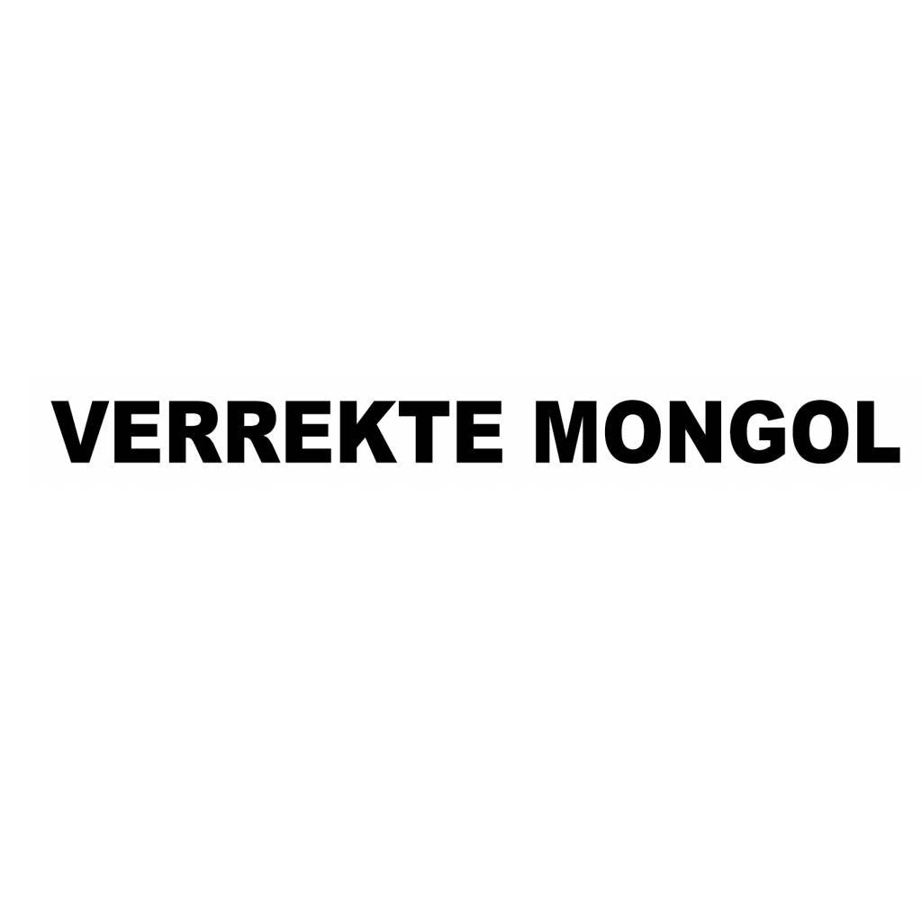 VERREKTE MONGOL!! Sticker