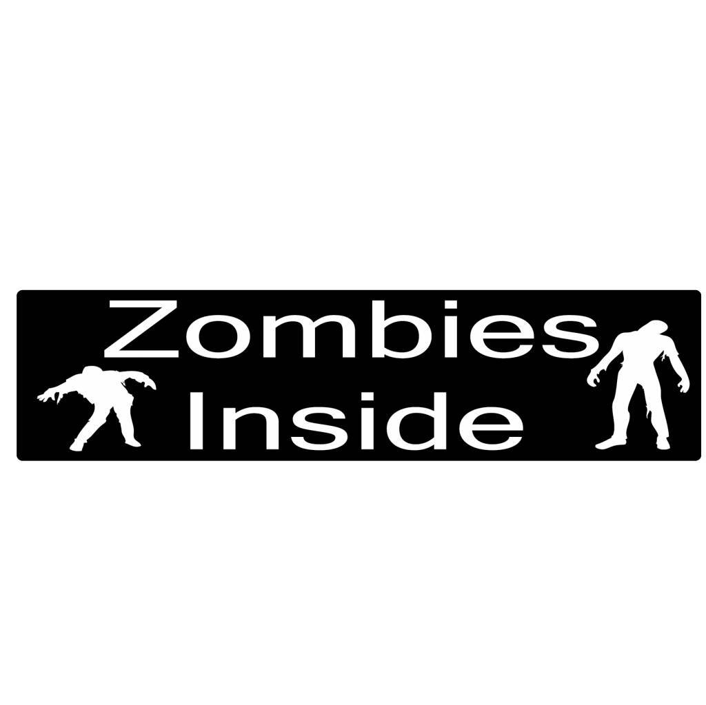Bumper stickers zombies inside