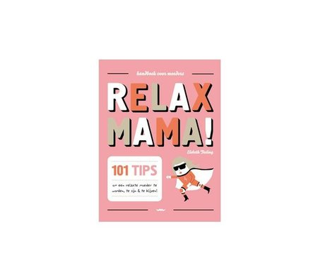 Uitgeverij Snor Boek Relax Mama multicolour papier 1,5x16,7x13,5cm