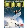 Longboard magazine Longboard magazine  True / Lies volume 15 # 7 no. 97