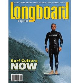 Longboard magazine Longboard magazine Surf Culture NOW volume 13 # 1