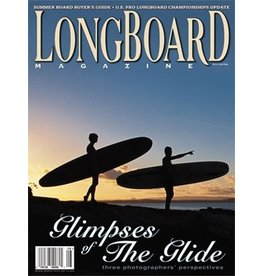 Longboard magazine Longboard magazine Glimpses of The Glide volume 12 # 5