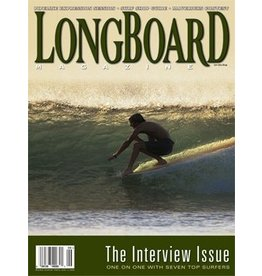 Longboard magazine Longboard magazine The interview Issue  volume 12 # 3