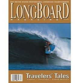 Longboard magazine Longboard magazine Travelers' Tales volume 11 # 7