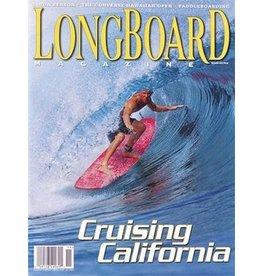 Longboard magazine Longboard magazine Cruising California volume 11 # 6
