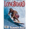 Longboard magazine Longboard magazine Summer Soul volume 11 # 5