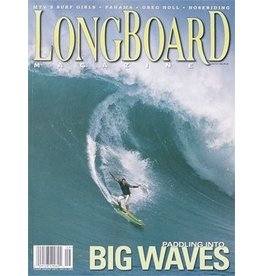 Longboard magazine Longboard magazine Big Waves  volume 11 # 4