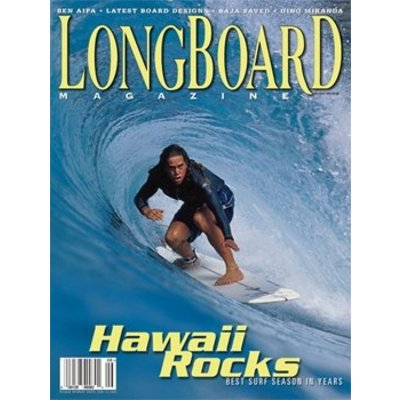 Longboard magazine Hawaii Rocks volume 11 # 2