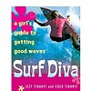 Books Surf Diva: A Girl's Guide to Getting Good Waves