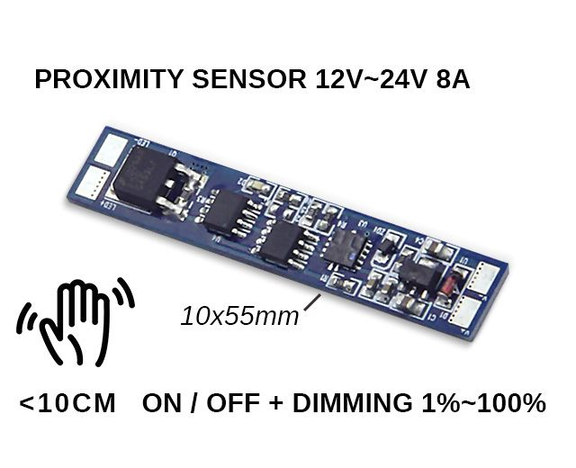 LED nabijheid sensor, Schakelen & Dimmer, <= 10cm 8A 12V-24V