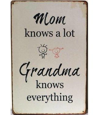 Metallschild Mom knows...
