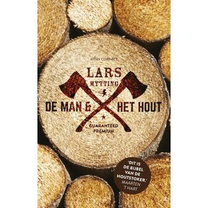 Lars Mytting De Man En Het Hout