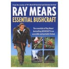 Ray Mears Essential Bushcraft