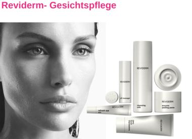 Reviderm - individuelle Hautpflegeprodukte für jeden Hauttyp