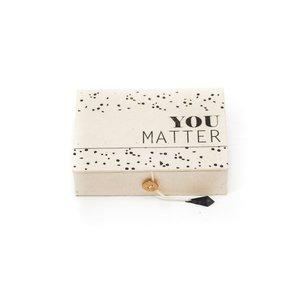 housevitamin YOU MATTER BOX - 15X11X4 CM