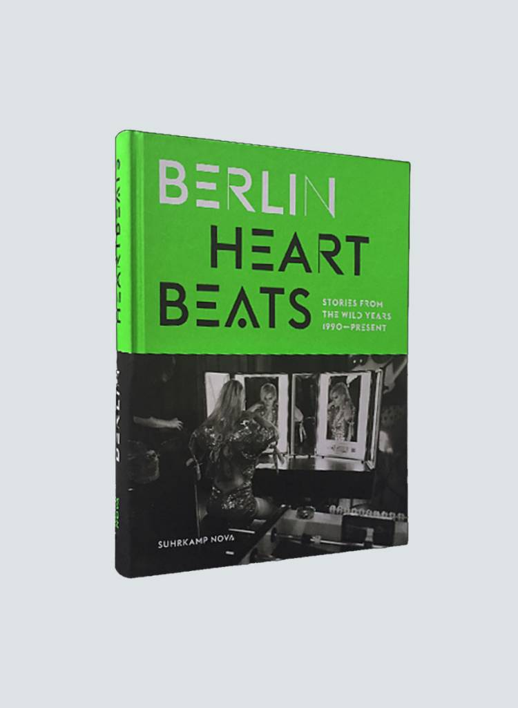 Berlin Heartbeats - Stories From The Wild Years (1990-Present)