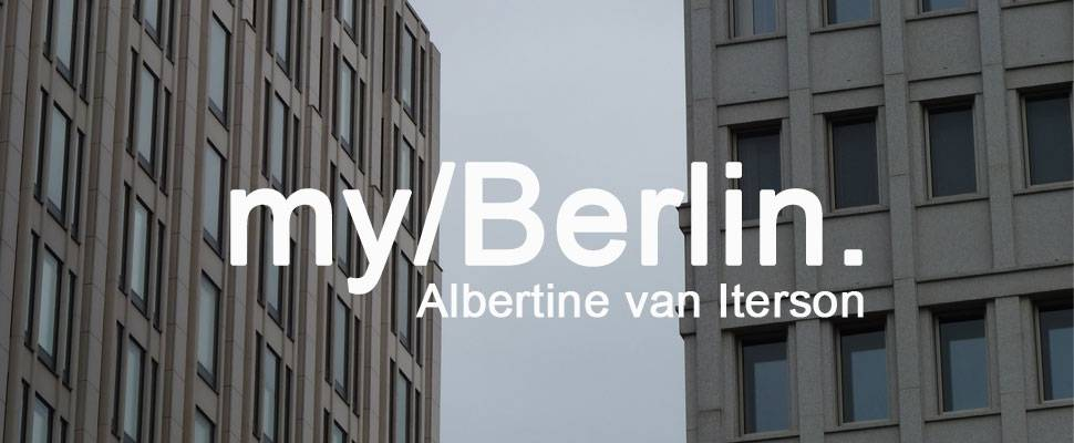 my/Berlin - with Albertine van Iterson