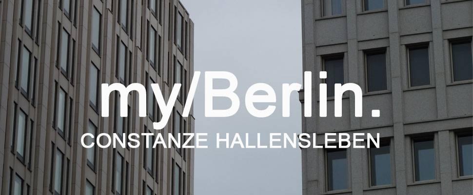 my/Berlin mit Constanze Hallensleben