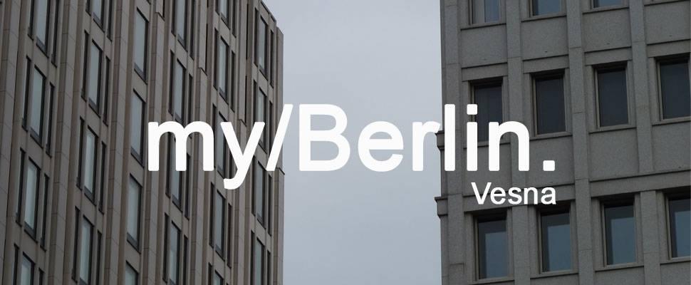 my/Berlin - with Vesna