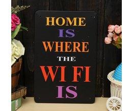 Home is Where the Wifi is Wandplaat van Metaal 30x20CM