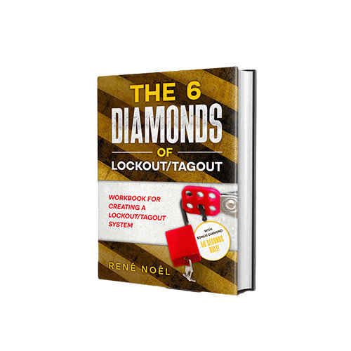 The 6 Diamonds of Lockout/Tagout book