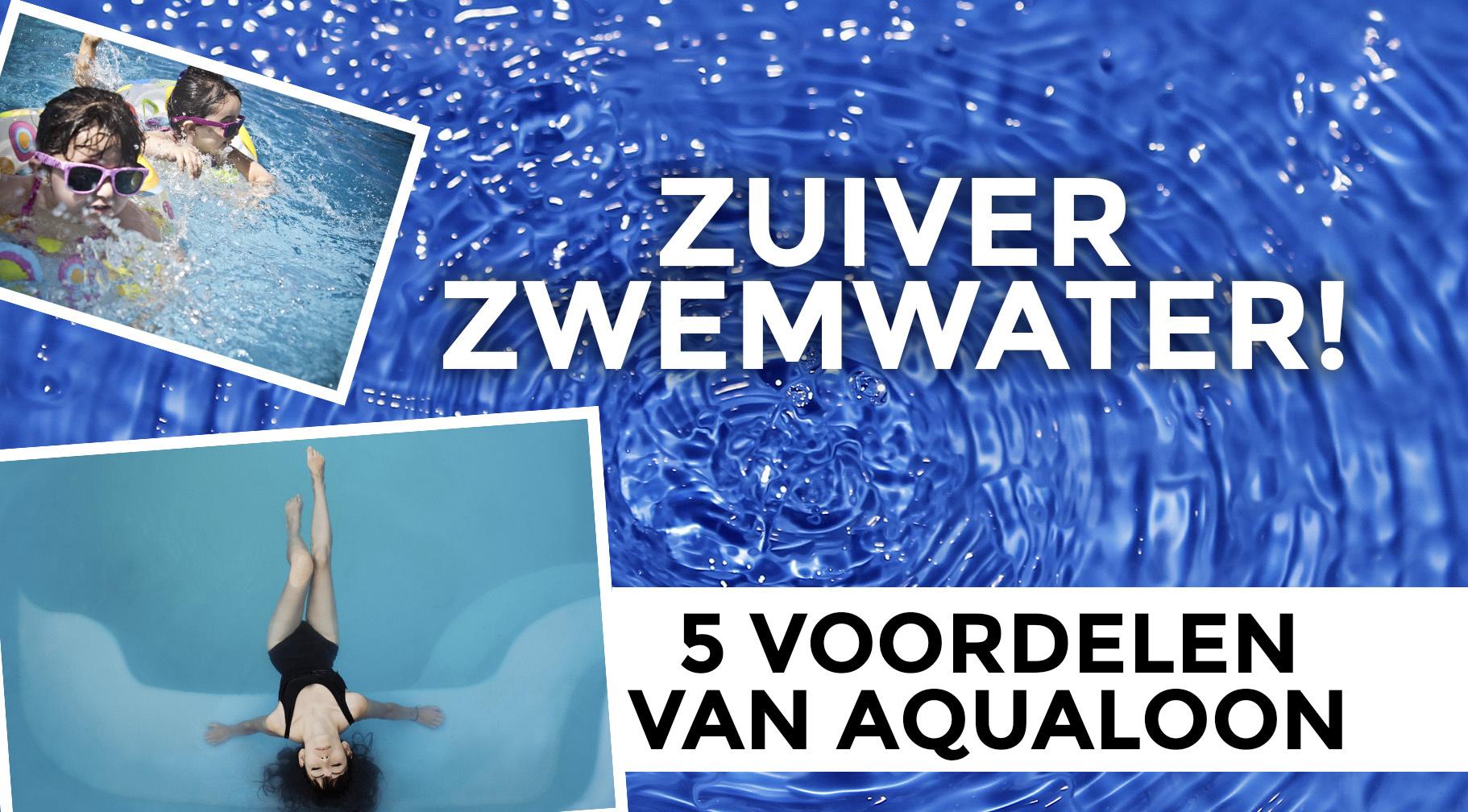 5 voordelen van Aqualoon