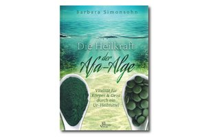 """Neu ! """"Die Heilkraft der AFA Alge"""", Barbara Simonsohn"""