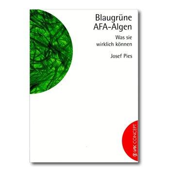 Buch Blaugrüne AFA-Algen - was sie wirklich können, Dr. Josef Pies