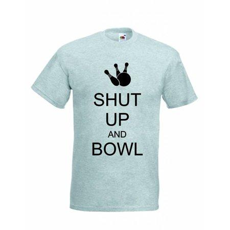 T-Shirt Shut Up and Bowl