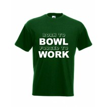 T-Shirt Born to Bowl