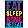 Eat, Sleep, Game, Reapeat  - Maxi Poster