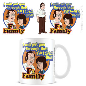 F Is For Family Through That Wall - Mug