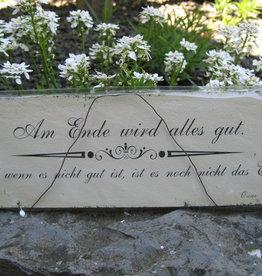 Holzschild: Am Ende wird alles gut