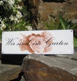 """Metallschild: Wir sind im Garten """"Rose"""""""