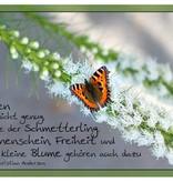 """Postkarte """"Das Leben ist nicht genug, sagte der Schmetterling"""""""