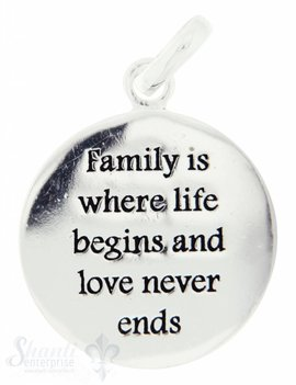Si-Anhänger: Plaquetten rund mit Tex D: 16mm Dicke: 0.85mm Family is where life begins an love never ends