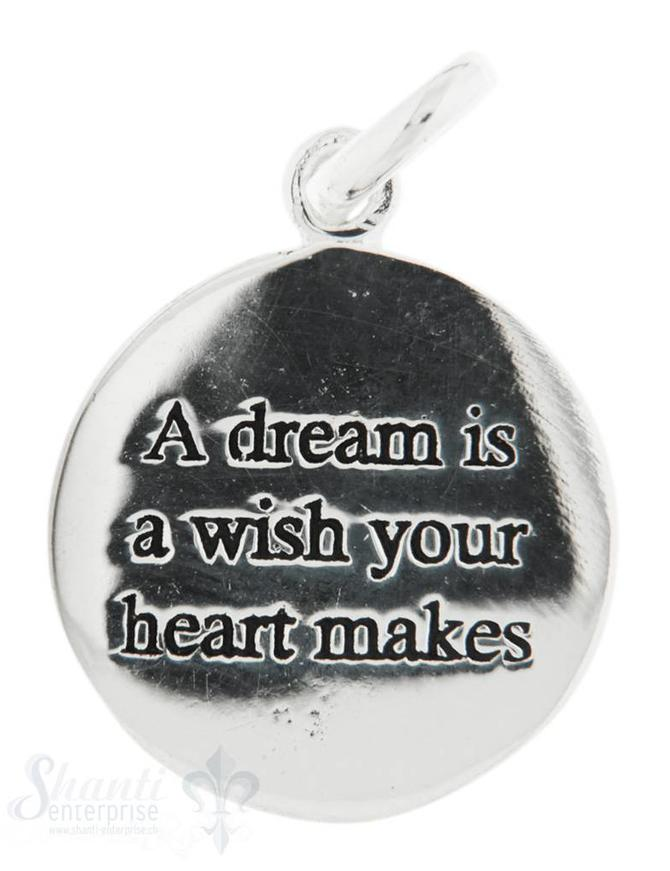 Si-Anhänger: A dream is a wish your... Plaquette mit Text D: 16mm Dicke: 0.85mm