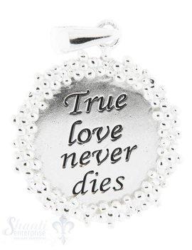 Silberanhänger Plaquette mit Schrift true love nev er...Rand getupft 20 mm