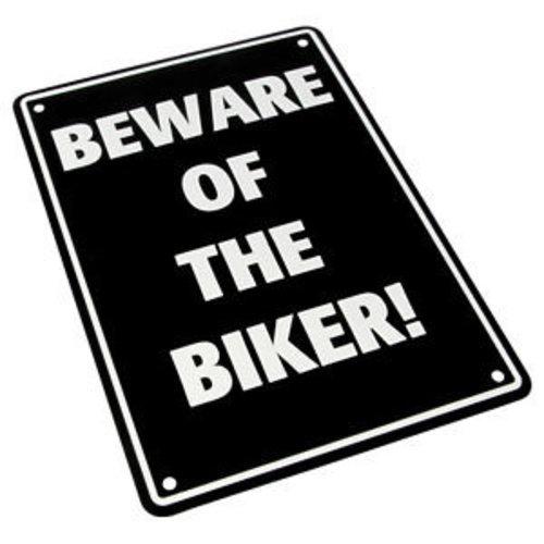 Beware of the Biker! 29 x 20CM Tin Sign