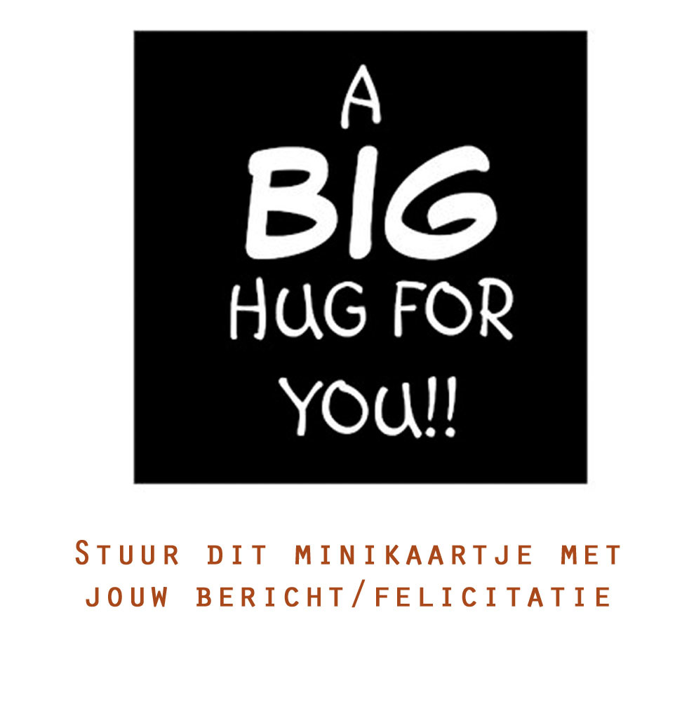 Kaartje 'a big hug for you'