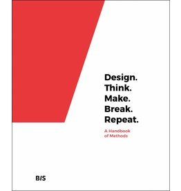 Martin Tomitsch, Cara Wrigley and Madeleine Borthwick et. al. Design. Think. Make. Break. Repeat.